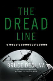 The Dread Line, by Bruce Desilva